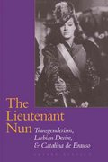 The Lieutenant Nun 0 9780292787469 0292787464