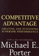 Competitive Advantage 2nd Edition 9780684841465 0684841460