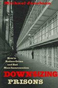 Downsizing Prisons 0 9780814742914 0814742912