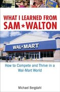What I Learned From Sam Walton 1st edition 9780471920168 0471920169