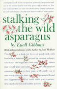 Stalking the Wild Asparagus 25th edition 9780911469035 0911469036