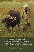The Economics of Agricultural Development 1st Edition 9780415770460 0415770467