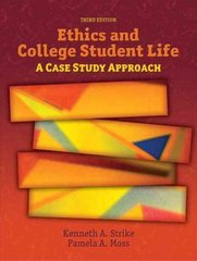 Ethics and College Student Life 3rd edition 9780132343312 0132343312