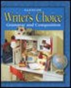 Writer's Choice: Grammar and Composition, Grade 6, Student Edition 1st edition 9780078226526 007822652X