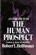 An Inquiry into the Human Prospect 2nd edition 9780393961850 0393961850
