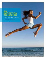 An Invitation to Health 2009-2010 Edition 13th Edition 9780495388555 0495388556