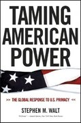 Taming American Power 1st Edition 9780393329193 0393329194