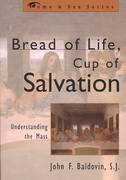 Bread of Life, Cup of Salvation 1st Edition 9780742531796 0742531791