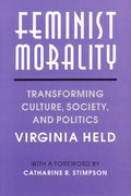 Feminist Morality 2nd Edition 9780226325934 0226325938
