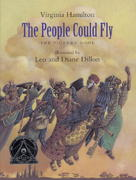 The People Could Fly: The Picture Book 0 9780375824050 0375824057