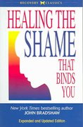 Healing the Shame That Binds You 1st Edition 9780757303234 0757303234
