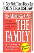 Bradshaw on the Family 2nd edition 9781558744271 1558744274