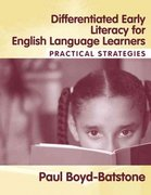 Differentiated Early Literacy for English Language Learners 1st Edition 9780205418060 0205418066