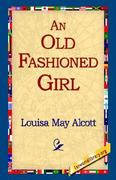 An Old Fashioned Girl 0 9781421814841 1421814846