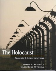 The Holocaust: Readings and Interpretations (Textbook) 1st edition 9780072448160 0072448164
