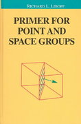 Primer for Point and Space Groups 1st edition 9780387402482 0387402489