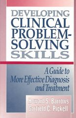 Developing Clinical Problem-Solving Skills 1st Edition 9780393710106 0393710106