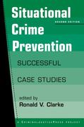 Situational Crime Prevention 2nd edition 9780911577389 0911577386
