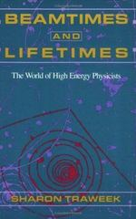 Beamtimes and Lifetimes 1st Edition 9780674063488 0674063481