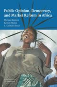 Public Opinion, Democracy and Market Reform in Africa 0 9780521841917 0521841917