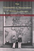 The Geographical Imagination in America, 1880-1950 0 9780226740560 0226740560