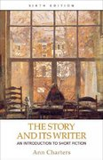 The Story and Its Writer 6th edition 9780312397296 0312397291