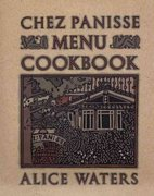 Chez Panisse Menu Cookbook 0 9780679758181 0679758186