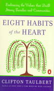 Eight Habits of the Heart 1st edition 9780140266764 0140266763