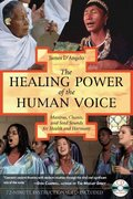 The Healing Power of the Human Voice 3rd edition 9781594770500 1594770506