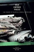 Our Unfree Press 1st Edition 9781565848559 1565848551