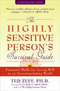 The Highly Sensitive Person's Survival Guide 0 9781572243965 1572243961