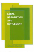 Legal Negotiation and Settlement 0 9780314680938 0314680934