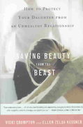 Saving Beauty from the Beast 1st Edition 9780316735520 0316735523