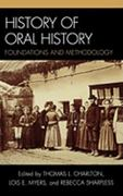 History of Oral History 1st Edition 9780759113848 075911384X