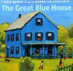The Great Blue House 1st edition 9780374327699 0374327696