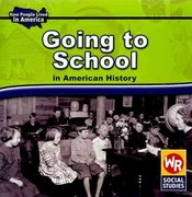 Going to School in American History 0 9780836872149 0836872142