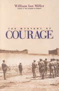The Mystery of Courage 0 9780674008267 067400826X