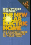 The New Solar Electric Home 3rd edition 9780937948170 0937948179