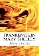Frankenstein Mary Shelley 1st Edition 9781450539784 1450539785