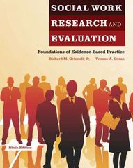 Social Work Research and Evaluation: Foundations of Evidence-Based Practice 9th Edition 9780199813186 0199813183