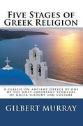 Five Stages of Greek Religion 0 9781450540186 145054018X