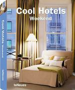 Cool Hotels Weekend 0 9783832793968 3832793968