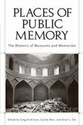 Places of Public Memory 1st Edition 9780817383602 0817383603