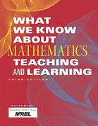 What We Know about Mathematics Teaching and Learning 3rd Edition 9781935249955 1935249959