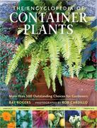 The Encyclopedia of Container Plants 0 9780881929621 088192962X