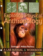 Exploring Physical Anthropology 2nd Edition 9780895828118 0895828111