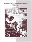 Workbook/Lab Manual Vol. 1 to accompany &#161.Ap&#250.ntate! 1st edition 9780077289812 0077289811