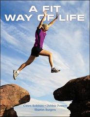 A Fit Way of Life 1st edition 9780073523644 007352364X