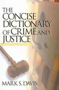BUNDLE: Stohr, Corrections + Davis, The Concise Dictionary of Crime and Justice 0 9781412982412 1412982413