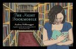 The Night Bookmobile 0 9780810996175 0810996170